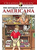 Creative Haven the Saturday Evening Post Americana Coloring Book (Adult Coloring) (Creative Haven Adult Coloring)