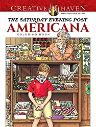 Creative Haven The Saturday Evening Post Americana Coloring Book (Creative Haven Adult Coloring)