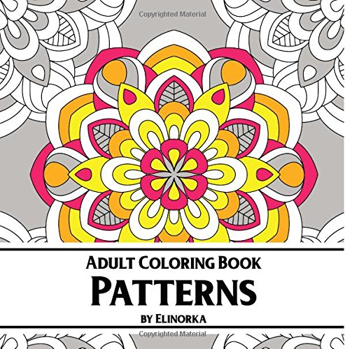 patterns-adult-coloring-book-enjoyable-coloring-book-for-adults-relaxation-focusing-meditation-self-