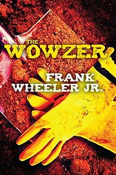 The Wowzer von [Wheeler Jr., Frank]