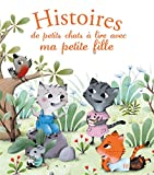 Histoires de petits chats à lire avec ma petite fille