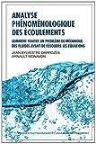 Analyse phénoménologique des écoulements - Comment traiter un problème de mécanique des fluides avant de résoudre les équations