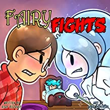 Fairy Fights: One loose tooth to rule all fairies (English Edition)
