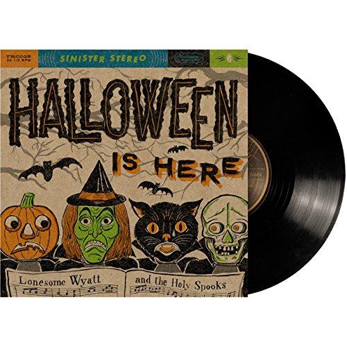 Halloween Is Here (Wyatt Halloween Lonesome)