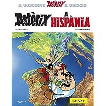 Astèrix a Hispania (Catalá - A Partir De 10 Anys - Astèrix - La Col·Lecció Clàssica)