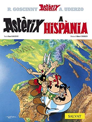 Astèrix a Hispània (Catalá - A Partir De 10 Anys - Astèrix - La Col·Lecció Clàssica) por Albert Uderzo