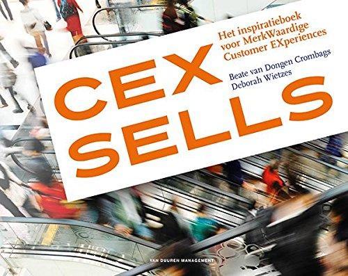 CEX sells: Het inspiratieboek voor MerkWaardige Customer EXperiences