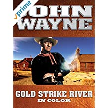 John Wayne: Gold Strike River (In Color) [OV]