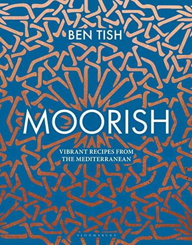 Moorish: Vibrant recipes from the Mediterranean (English Edition)