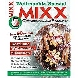 MIXX Weihnachts-Spezial 2017: Küchenspaß mit dem Thermomix (German Edition)