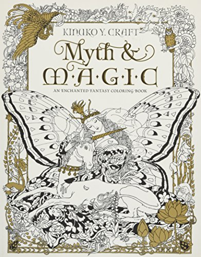Myth & Magic - Coloring Book: An Enchanted Fantasy Coloring Book