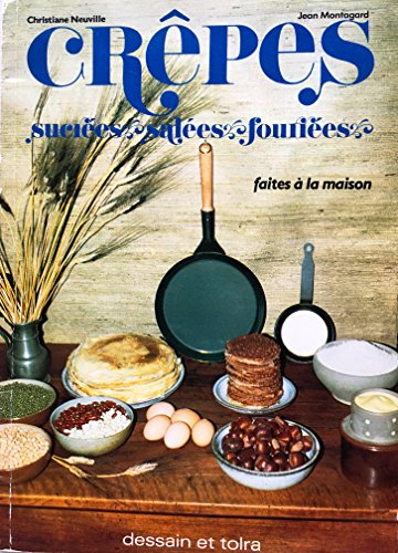 Crepes sucrees, salees, fourrees