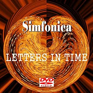 """Simfonica """"Letters In Time"""" DVD"""