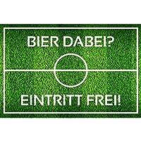 """Fußmatte """"Bier dabei? Eintritt frei!"""", Fußabtreter, Fan-Artikel, Fußball-Fanartikel, Geschenk für Fußballfans, Fußballfeld, zur Fußball EM, für Bierliebhaber"""