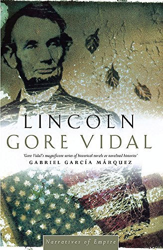 Lincoln: Number 2 in series (Narratives of empire)