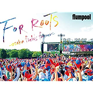Flumpool - Manatsu No Yagai Live 2015 For Roots Osaka Fields Forever (2BDS) [Japan BD] AZXS-1013