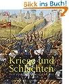 Kriege und Schlachten. 5000 Jahre Militärgeschichte