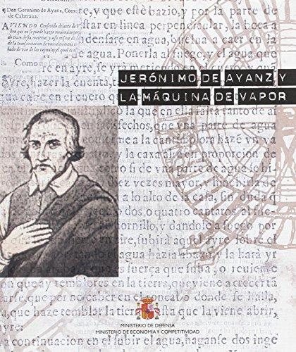 Jerónimo de Ayanz y la invención de la máquina de vapor