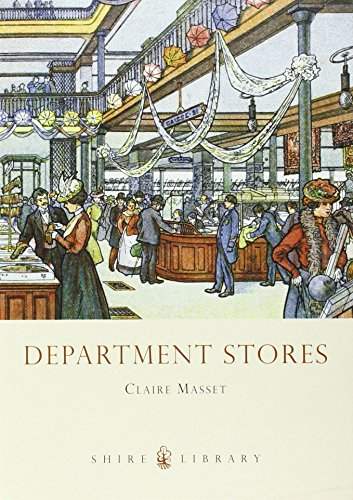 Department Stores (Shire Library) by Claire Masset (10-Jun-2010) Paperback