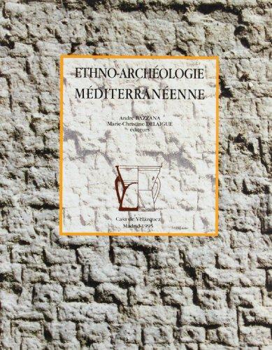 Ethno-archéologie méditerranéenne (Collection de la Casa de Velázquez)