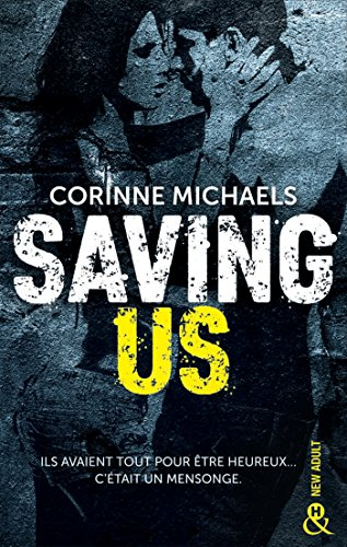 Saving Us: Une romance New Adult par Corinne Michaels