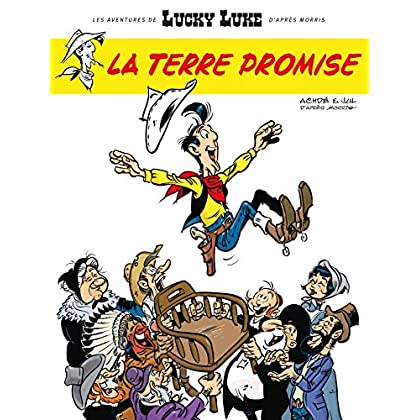 Les Aventures de Lucky Luke d'après Morris - Tome 7 - La Terre Promise (Aventures de Lucky Luke d'après Morris (Les))