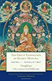 The Great Exposition of Secret Mantra, Volume 1: Tantra in Tibet (Revised Edition)