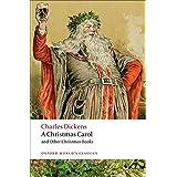 A Christmas Carol and Other Christmas Books (World Classics)