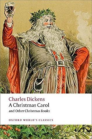 A Christmas Carol and Other Christmas Books (World