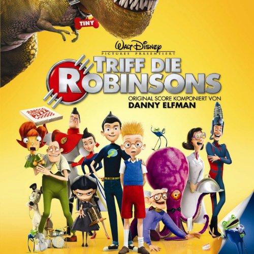 Meet The Robinsons (Triff Die Robinsons) Original Soundtrack (German Version)