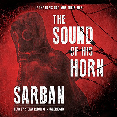 The Sound of His Horn  Audiolibri