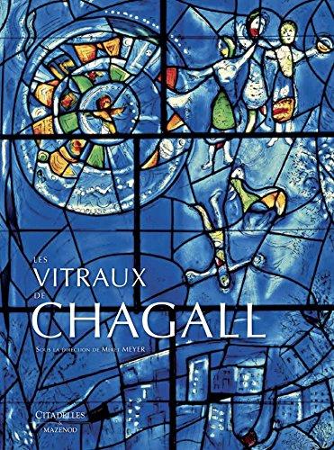Les vitraux de Chagall par Meret Meyer