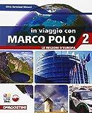 In viaggio con Marco Polo. Con Atlante-Regioni d'Europa-Carte mute. Per la Scuola media. Con e-book. Con espansione online: 2