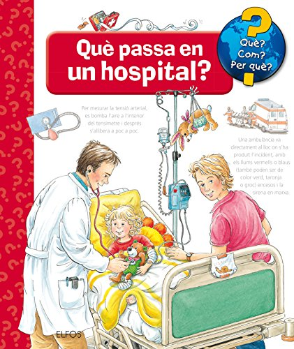 Portada del libro Què?... Què passa en un hospital? (Què? Com?...)