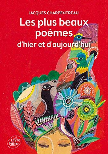 Les plus beaux poèmes d'hier et d'aujourd'hui par