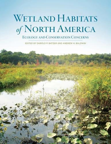 Wetland Habitats of North America - Ecology and Conservation Concerns