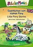 Bildermaus - Mit Bildern Englisch lernen - Geschichten vom kleinen Pony - Little Pony Stories (BM - Mit Bildern Englisch lernen)