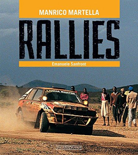 Rallies. Ediz. italiana e inglese (Grandi corse su strada e rallies) por Manrico Martella