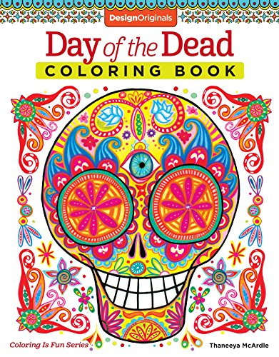 Day of the Dead Coloring Book (Coloring Is Fun) por Thaneeya McArdle