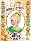 Les filles au chocolat Tome 3 - Coeur Mandarine