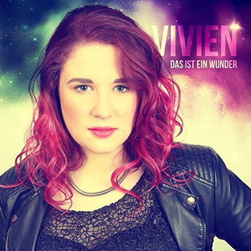 Vivien - Das ist ein Wunder