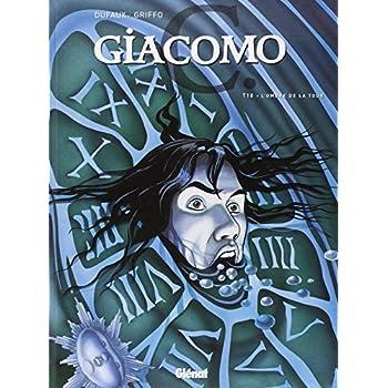 Giacomo C, Tome 10 : L'ombre de la Tour