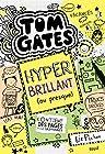 Tom Gates - Tome 10 Hyper brillant (ou presque) (10)