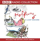 Hoffnung: A Last Encore (includes the Oxford Union Speech) (BBC Radio Collection)