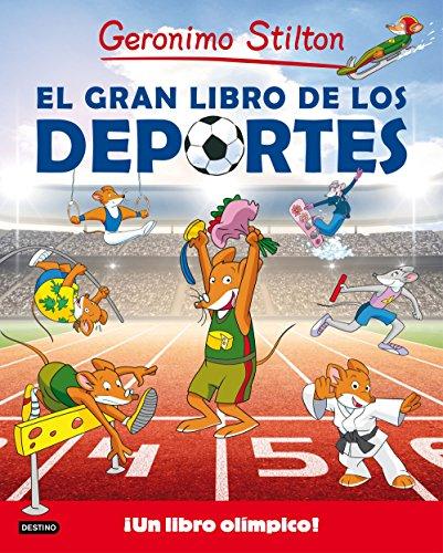 El gran libro de los deportes (Geronimo Stilton. Conocimientos) por Geronimo Stilton