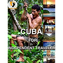 Cuba for the Independent Traveler: A Visual Guide (Visual Guides for the Independent Traveler) (English Edition)