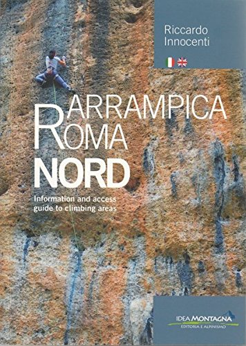 Arrampica Roma Nord: Information and access guide to climbing areas