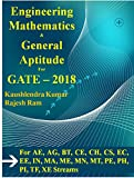Engineering Mathematics and General Aptitude For GATE - 2018: For AE, AG, BT, CE, CH, CS, EC, EE, IN, MA, ME, MN, MT, PE, PH, PI, TF, and XE Streams