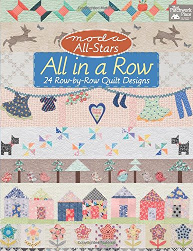 Moda All-Stars: All in a Row: 24 Row-by-Row Quilt Designs