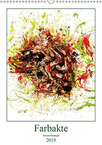 Farbakte - Action Paintings (Wandkalender 2019 DIN A3 hoch): Action Painting mit Akt (Monatskalender, 14 Seiten ) (CALVENDO Kunst) (Kunst Jackson Pollocks Abstrakte)